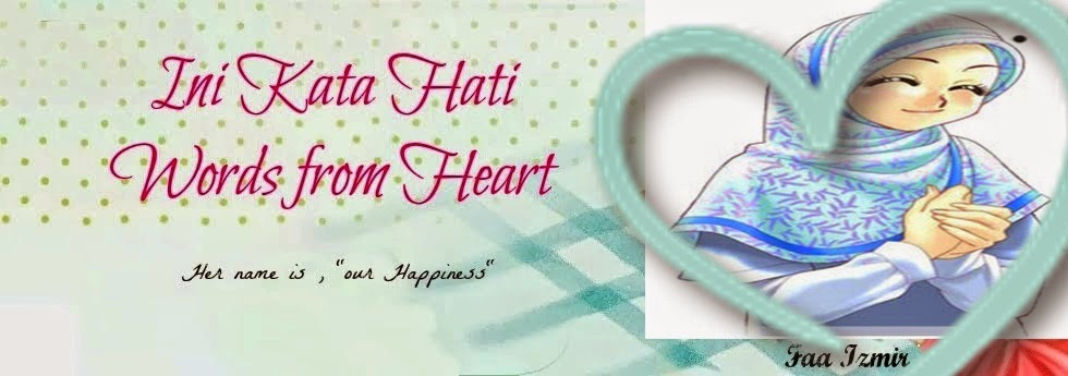 ini kata hati :: words from heart