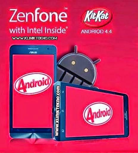 Cara Mudah Upgrade Asus Zenfone 5 ke Kitkat 4.4 Tanpa Melalui Mode Droidboot