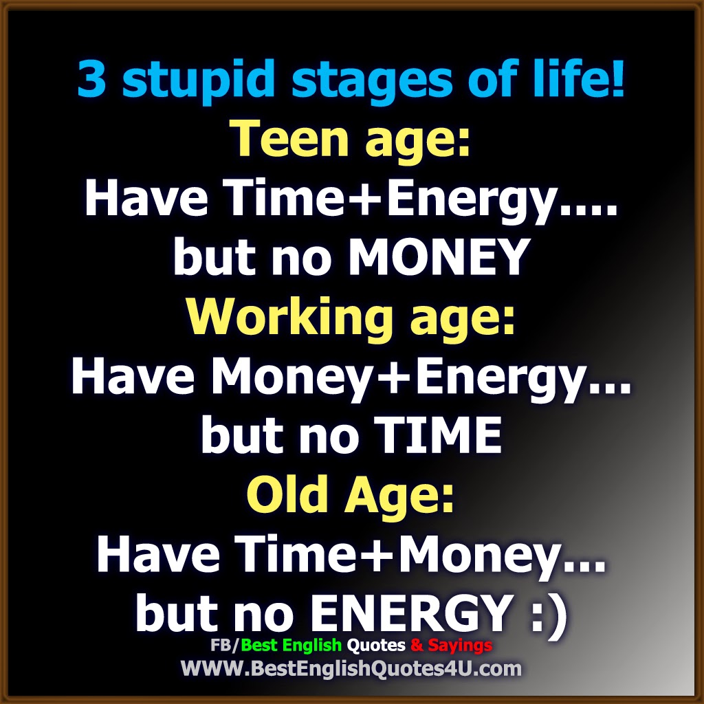 Teen Life Quotes 3 Stupid Stages Of Life  Best'english'quotes'&'sayings