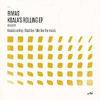 Bimas Koala's Rolling EP Aella Music