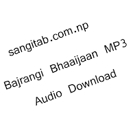 Download Bajrangi Bhaijaan MP3 Songs