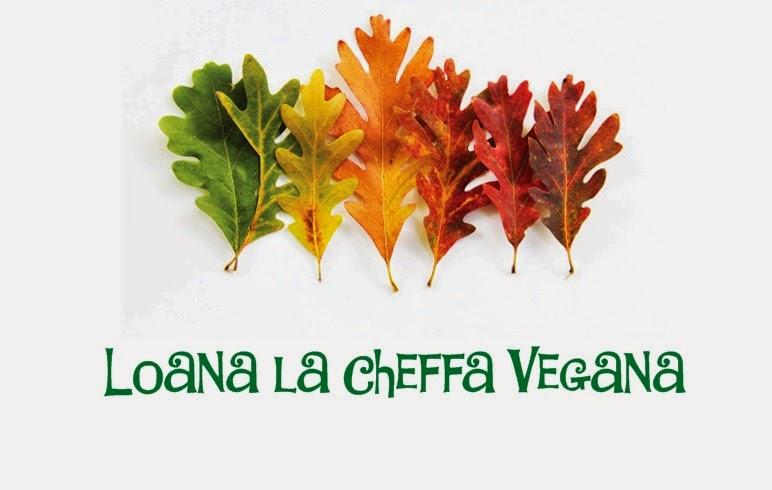 Loana La Cheffa Vegana