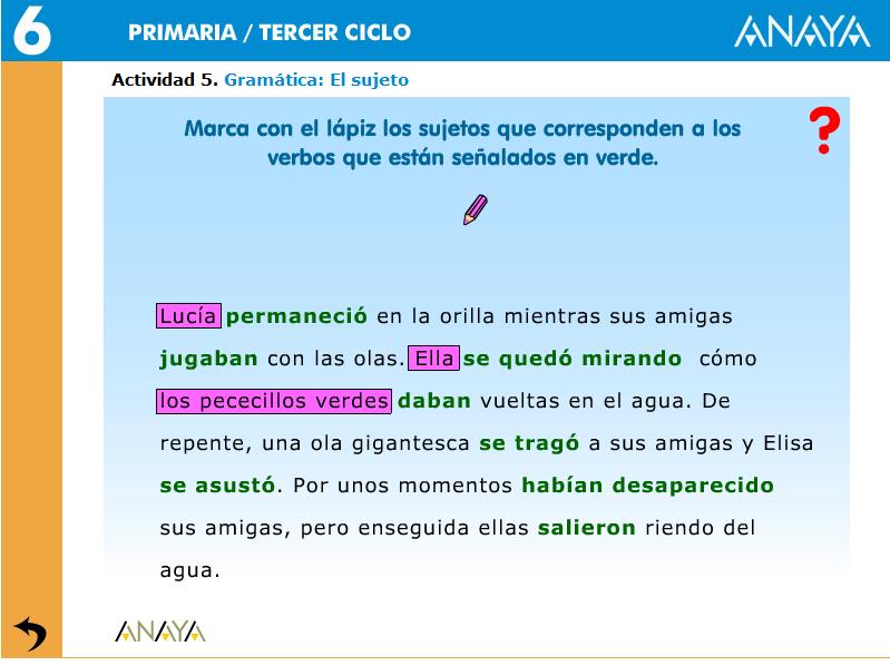 http://centros.edu.xunta.es/ceipcampolongo/intraweb/Recunchos/6/Recursos_didacticos_Anaya_6/datos/01_Lengua/datos/rdi/U10/05.htm