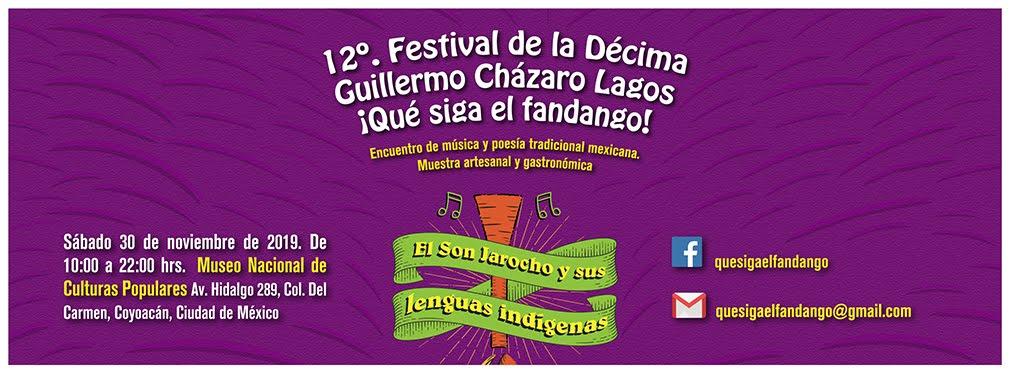 12o. Festival de la Décima Guillermo Cházaro Lagos ¡Qué siga el fandango!
