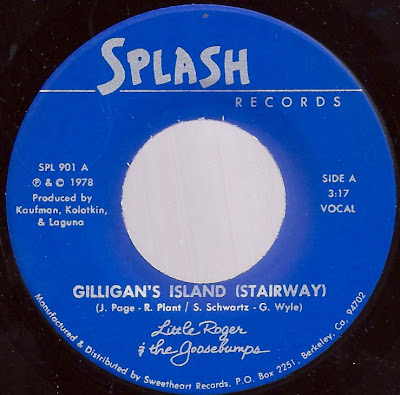 Little Roger & the Goosebumps - Gilligan\'s Island (Stairway) - The Wet Look