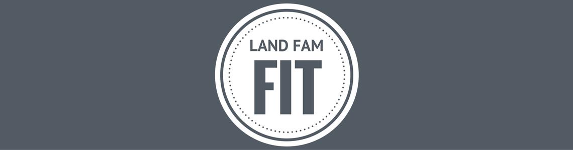 Land Fam Fit