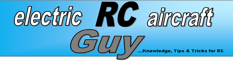ElectricRCAircraftGuy.Blogspot.com -- Knowledge, Tips & Tricks for RC
