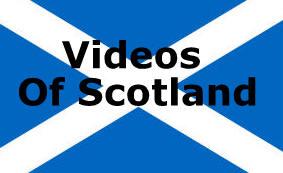 Videos of Scotland