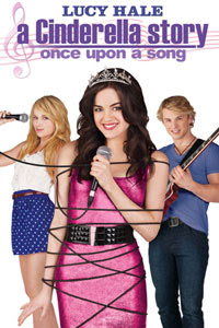A Cinderella Story: Once Upon a Song 2011 Hollywood Movie Watch Online