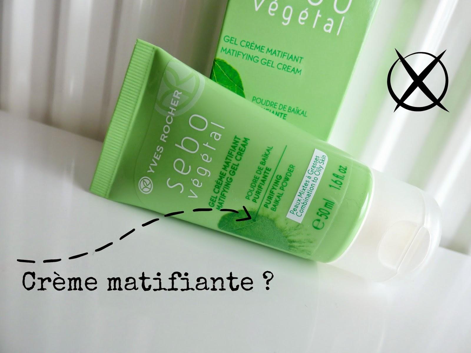 gel crème matifiant de Yves Rocher