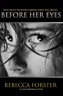 Before Her Eyes - Rebecca Forster