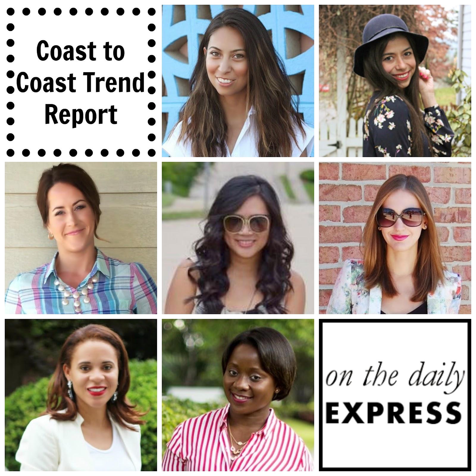 Coast-to-Coast Trend Report: Part 2