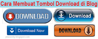 Cara Membuat Tombol Download di Blog