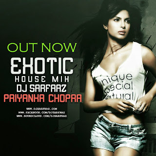 DJ SARFRAZ - EXOTIC HOUSE MIX