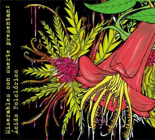 Miserables con suerte (Libre & Matiah) - Acido Folclorico (2013)