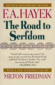 'Road to Serfdom' by Friedrich A. Hayek