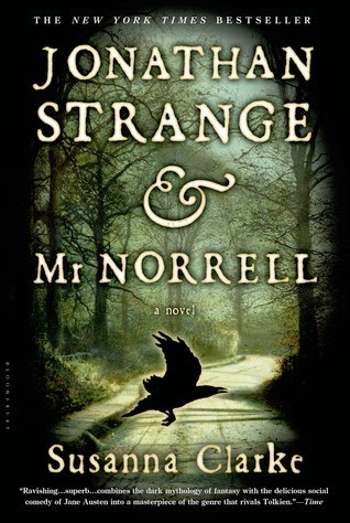 Jonathan Strange & Mr. Norrel by Susanna Clarke