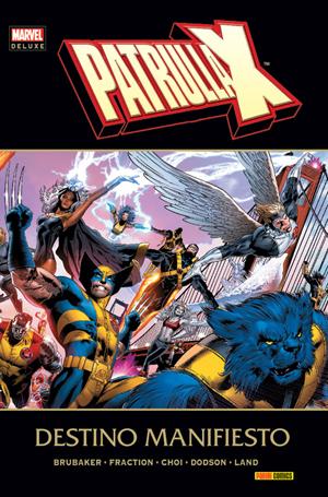 Marvel Deluxe. Patrulla-X - Destino Manifiesto