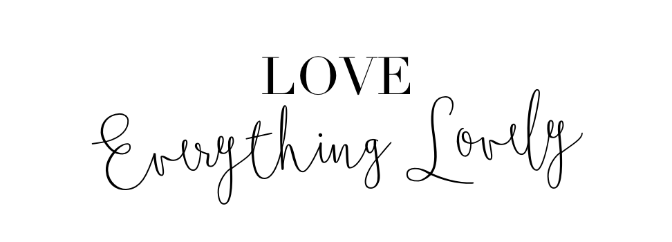 Love Everything Lovely - Fashion & Lifestyle Blog by Alena Votchits