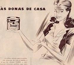 Propaganda do Toddy com foco da comunicação às donas de casa.