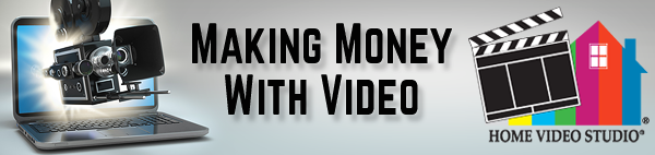 Making Money With Video