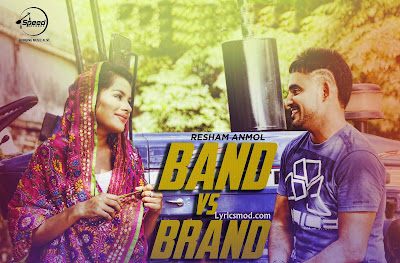 Band vs Brand Resham Anmol mp3 download video hd mp4