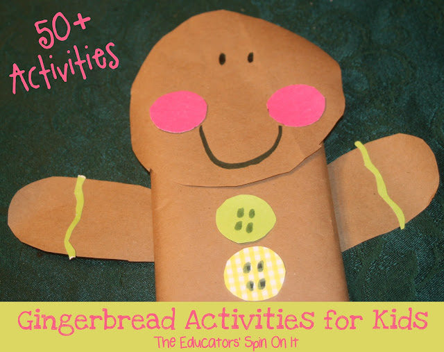 50+ Gingerbread Man Activities for Kids from the Educators' Spin On It