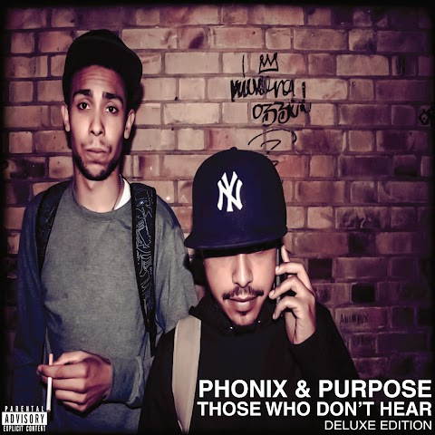 "MIXTAPE REVIEW: ""Those Who Don't Hear"" (Deluxe Edition) Phonix & Purpose"