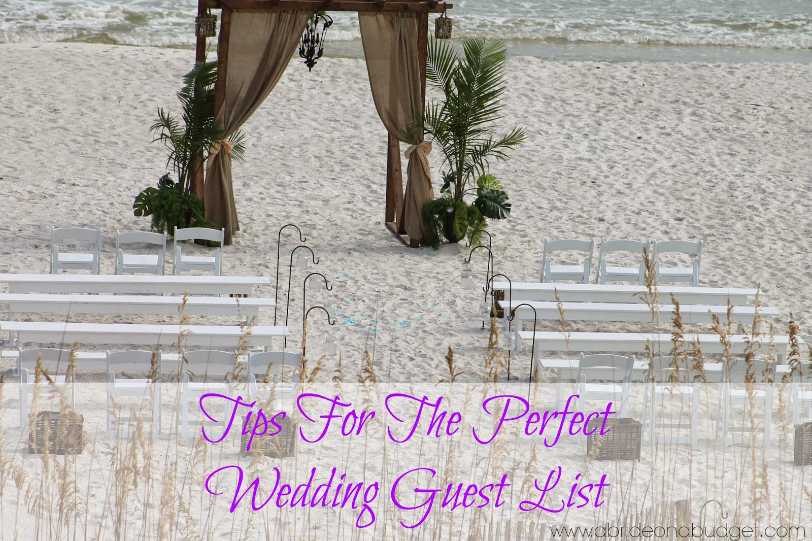 Tips For The Perfect Wedding Guest List