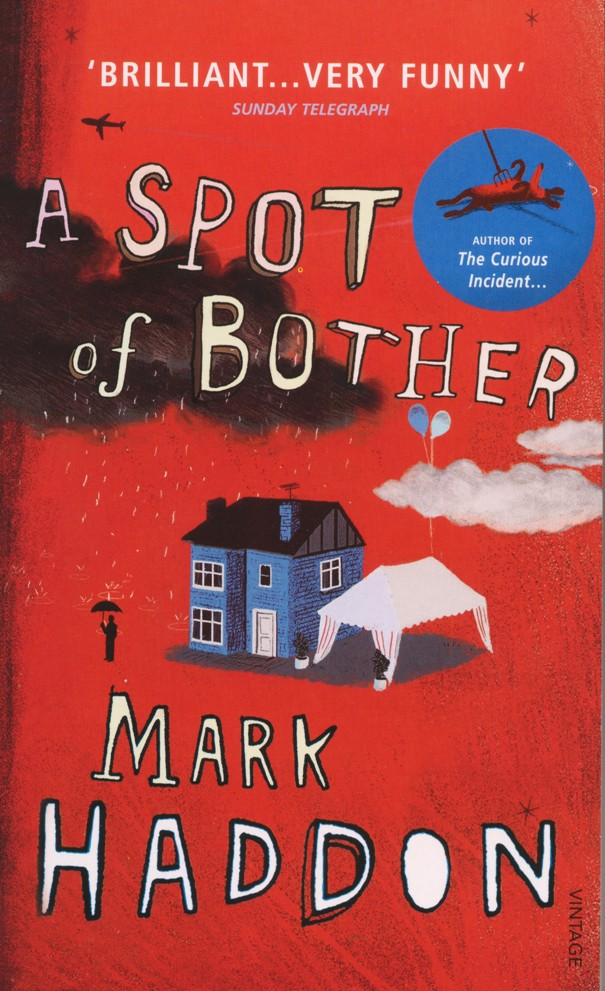 Book report a spot of bother mark haddon