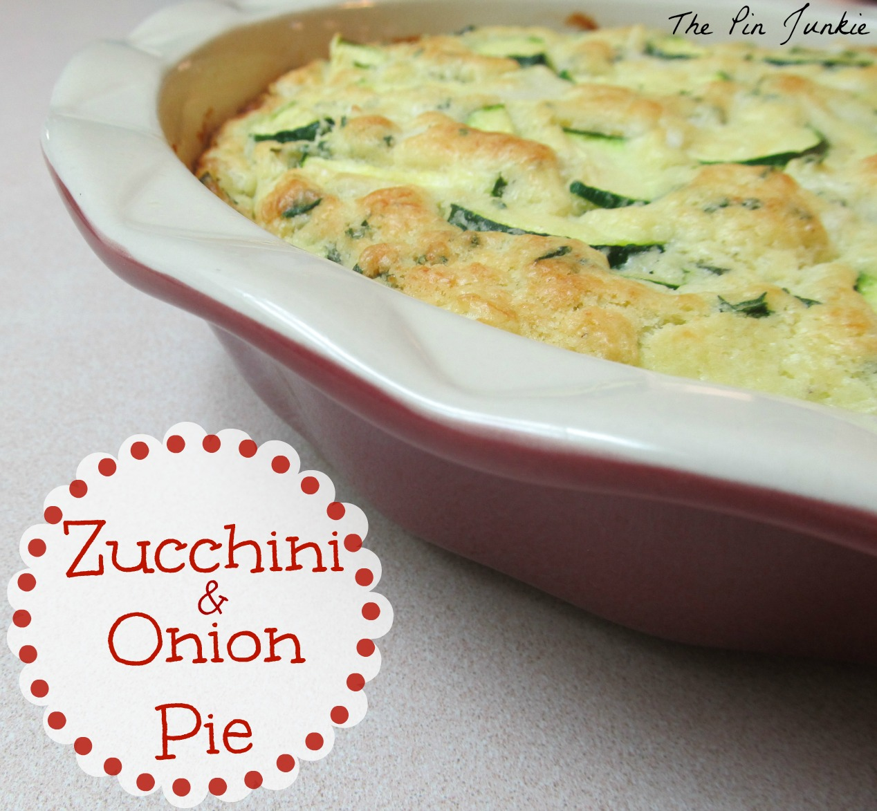 The Pin Junkie: Zucchini and Onion Pie
