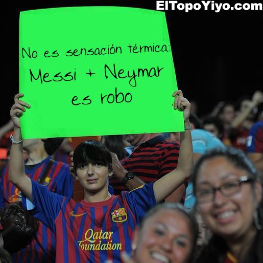 No es sensación térmica : Messi + Neymar es robo