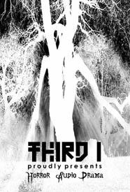 THIRD I - HORROR AUDIO DRAMA