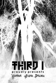 THIRD I - HORROR AUDIO DRAMA