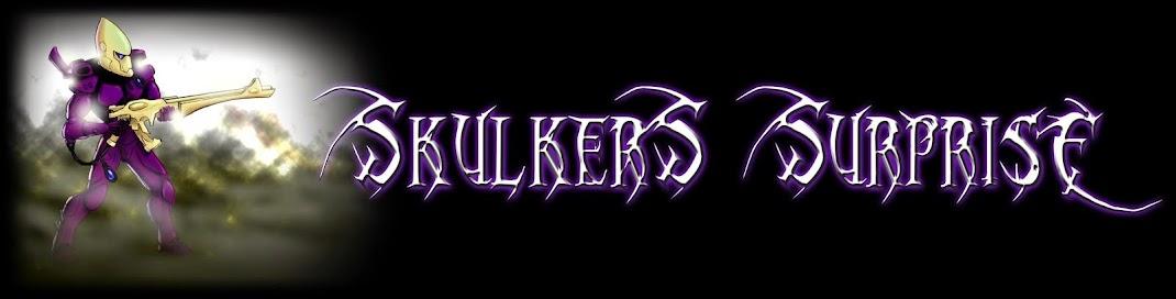 Skulkers Surprise