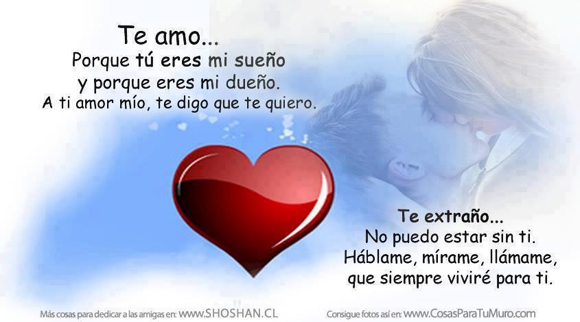 Imagen Te Amo Tu Eres Mi Sueño , y por que eres mi dueño, a ti amor ...