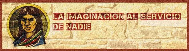 La imaginacin al servicio de nadie