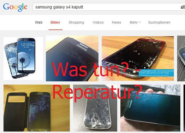 Was tun wenn Galaxy S4 kaputt ist