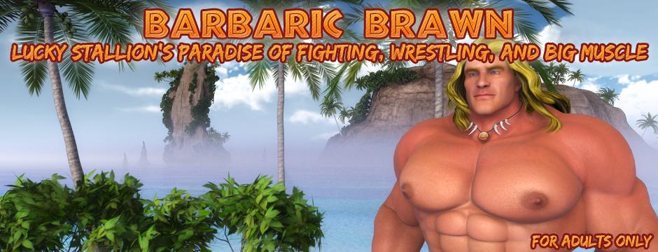 Barbaric Brawn