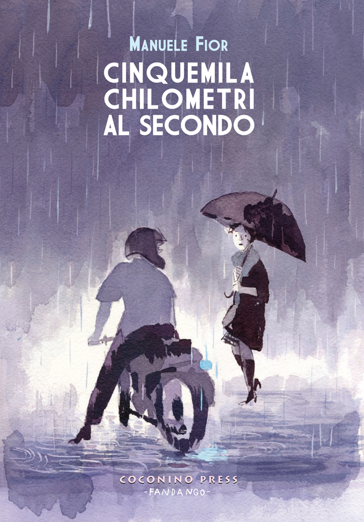 The Work Im Talking About Is Cinquemila Chilometri Al Secondo 5000km Per Second A Story About A Love Thats Not Meant To Be And Told Through