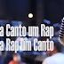 Cada Canto um Rap, Cada Rap um Canto (Download Vídeo 2014)