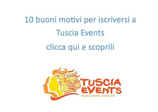10 ottimi motivi per iscriversi a Tuscia Events