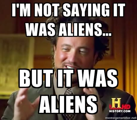 ancient-aliens-it-was-aliens.jpg