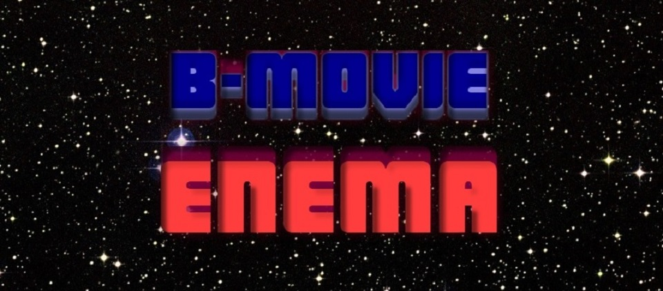 B-Movie Enema