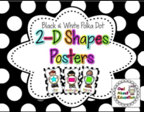http://www.teacherspayteachers.com/Product/2D-Shapes-Posters-Black-and-White-Polka-Dot-1274985