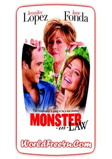 Poster Of Monster in Law (2005) In Hindi English Dual Audio 300MB Compressed Small Size Pc Movie Free Download Only At World4ufree.Org
