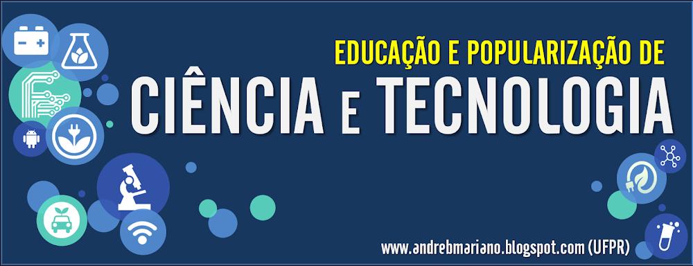 Educação e Popularização de Ciência e Tecnologia (UFPR)