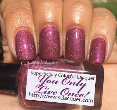 Superficially Colorful Lacquer You Only Live Once!