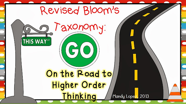 http://www.teacherspayteachers.com/Product/Revised-Blooms-Taxonomy-On-the-Road-to-Higher-Order-Thinking-963613