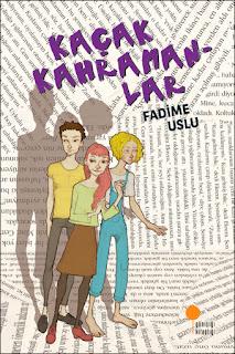 Kaçak Kahramanlar / Fadime Uslu
